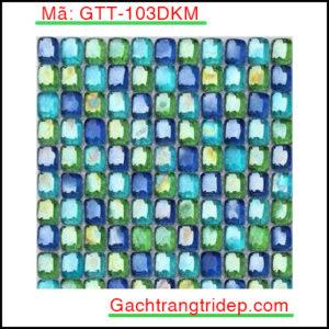 Gach-mosaic-nung-tao-mau-trang-tri-GTT-103DKM