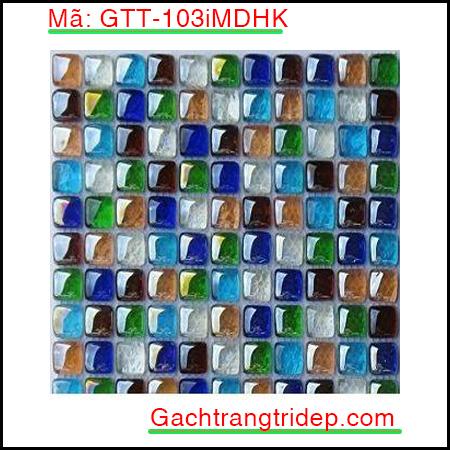 Gach-mosaic-nung-tao-mau-trang-tri-GTT-103iMDHK