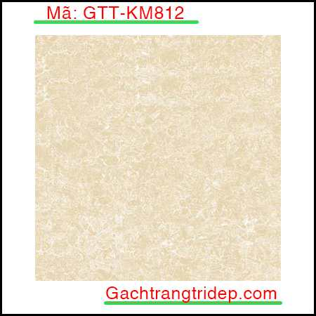 Gach-lat-nen-Trung-Quoc-KT-800x800mm-GTT-KM812